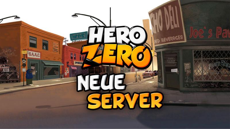 Hero Zero und der Start von neuen Servern
